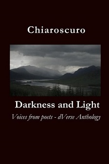Book cover for Chiaroscuro - Darkness and Light, Voices from poets - dVerse Anthology